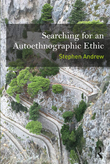 Searching for an Autoethnographic Ethic book cover
