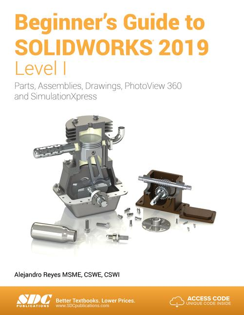 Beginner's Guide to SOLIDWORKS 2019 - Level I book cover