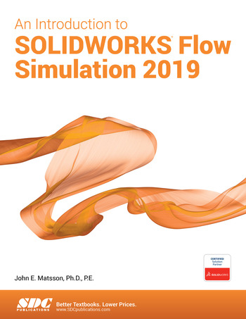 An Introduction to SOLIDWORKS Flow Simulation 2019 book cover
