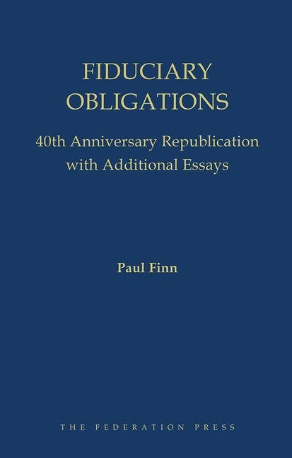Fiduciary Obligations 40th Anniversary Republication with Additional Essays book cover