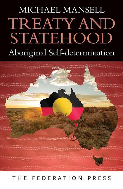 Treaty and Statehood Aboriginal Self-determination book cover