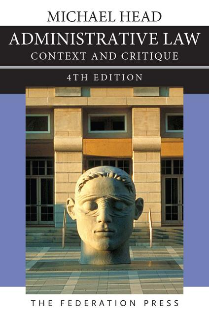 Administrative Law 4th edition Context and Critique book cover