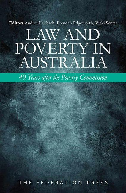Law and Poverty in Australia 40 Years after the Poverty Commission book cover