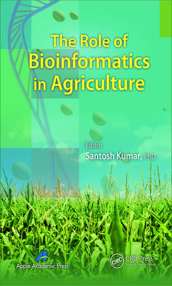 The Role of Bioinformatics in Agriculture book cover
