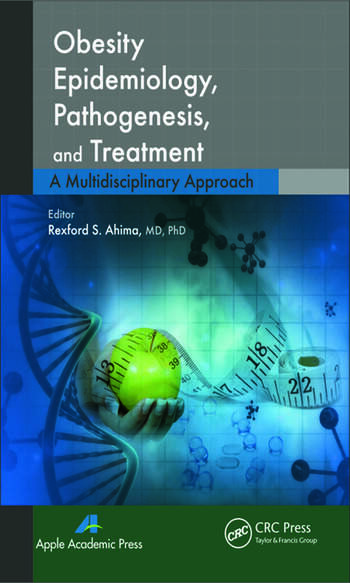 Obesity Epidemiology, Pathogenesis, and Treatment A Multidisciplinary Approach book cover