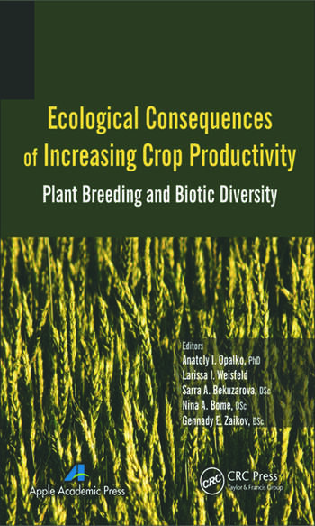 Ecological Consequences of Increasing Crop Productivity Plant Breeding and Biotic Diversity book cover