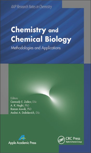 Chemistry and Chemical Biology Methodologies and Applications book cover