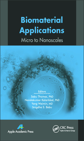 Biomaterial Applications Micro to Nanoscales book cover