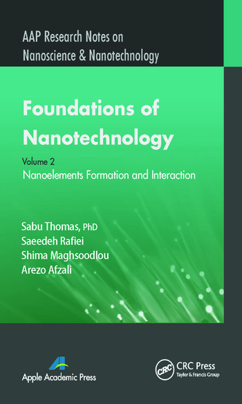 Foundations of Nanotechnology, Volume Two Nanoelements Formation and Interaction book cover