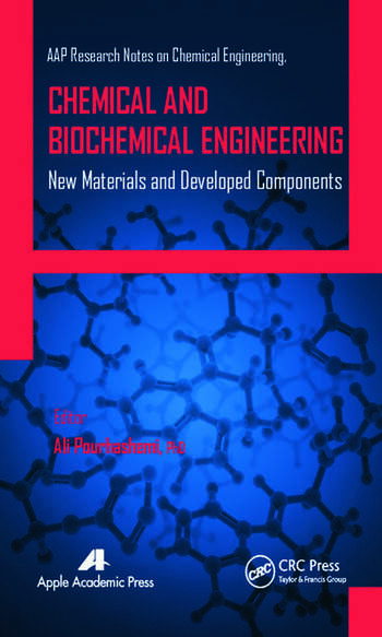 Chemical and biochemical engineering new materials and developed chemical and biochemical engineering new materials and developed components fandeluxe Choice Image
