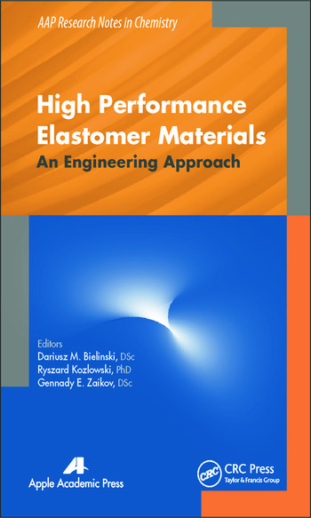 High Performance Elastomer Materials An Engineering Approach book cover