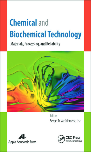 Chemical and Biochemical Technology Materials, Processing, and Reliability book cover