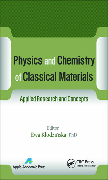 Physics and Chemistry of Classical Materials Applied Research and Concepts book cover