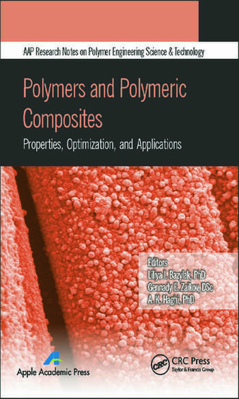 Polymers and Polymeric Composites Properties, Optimization, and Applications book cover