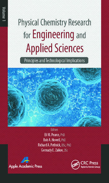 Physical Chemistry Research for Engineering and Applied Sciences, Volume One Principles and Technological Implications book cover