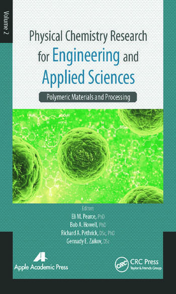 Physical Chemistry Research for Engineering and Applied Sciences, Volume Two Polymeric Materials and Processing book cover