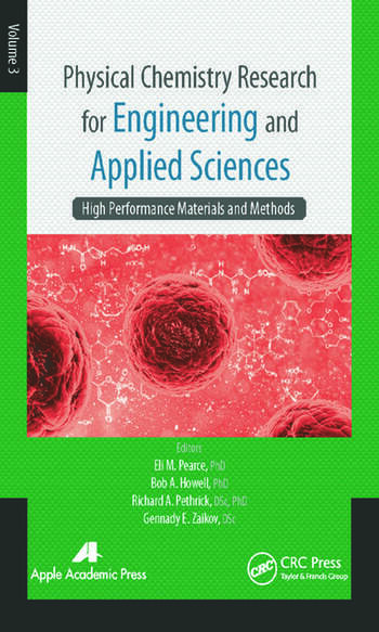 Physical Chemistry Research for Engineering and Applied Sciences, Volume Three High Performance Materials and Methods book cover