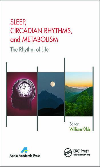 Sleep, Circadian Rhythms, and Metabolism The Rhythm of Life book cover