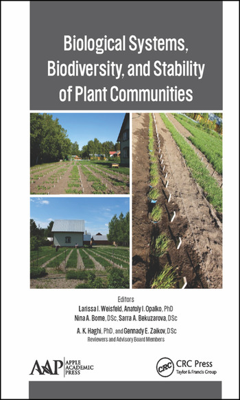 Biological Systems, Biodiversity, and Stability of Plant Communities book cover