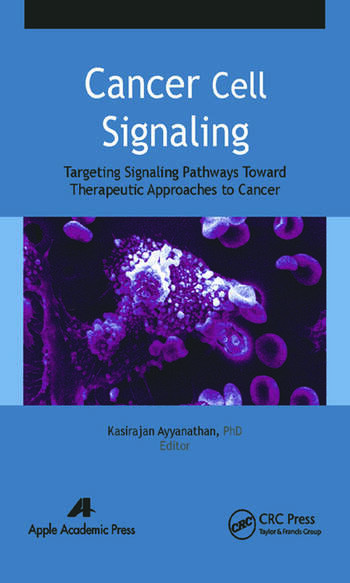Cancer Cell Signaling Targeting Signaling Pathways Toward Therapeutic Approaches to Cancer book cover