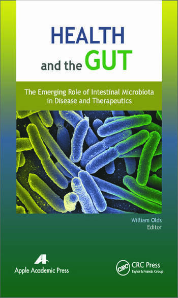 Health and the Gut The Emerging Role of Intestinal Microbiota in Disease and Therapeutics book cover