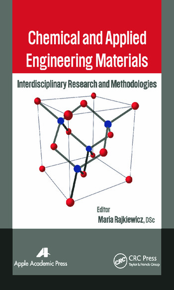 Chemical and Applied Engineering Materials Interdisciplinary Research and Methodologies book cover
