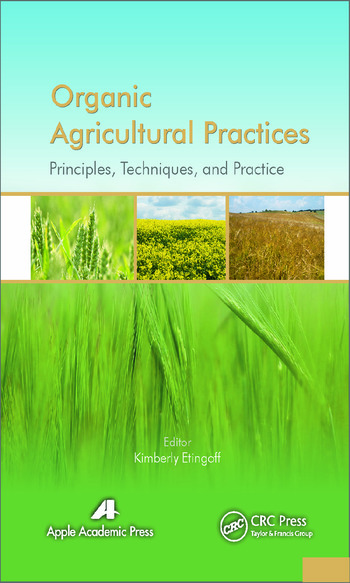 Organic Agricultural Practices Alternatives to Conventional Agricultural Systems book cover