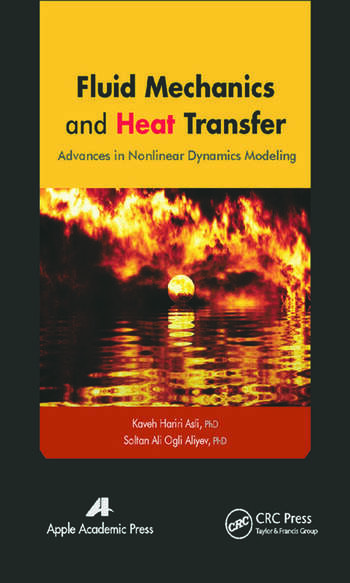 Fluid Mechanics and Heat Transfer Advances in Nonlinear Dynamics Modeling book cover