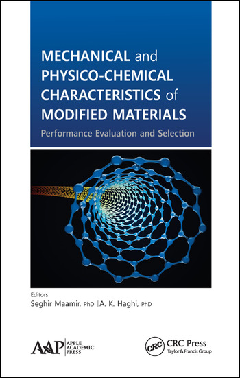 Mechanical and Physico-Chemical Characteristics of Modified Materials Performance Evaluation and Selection book cover