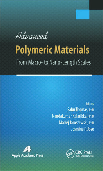 Advanced Polymeric Materials From Macro- to Nano-Length Scales book cover