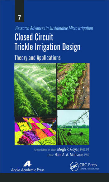 Closed Circuit Trickle Irrigation Design Theory and Applications book cover
