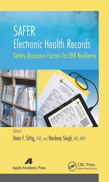 SAFER Electronic Health Records Safety Assurance Factors for EHR Resilience book cover