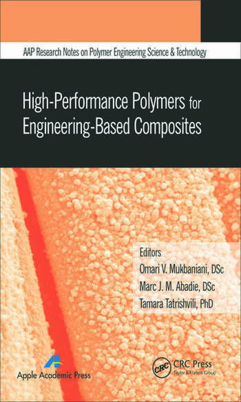 High-Performance Polymers for Engineering-Based Composites book cover