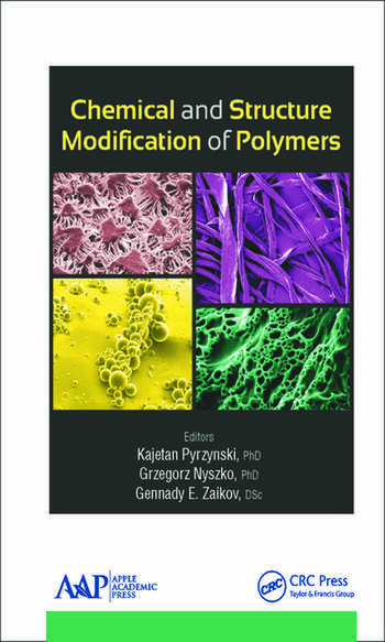 Chemical and Structure Modification of Polymers book cover