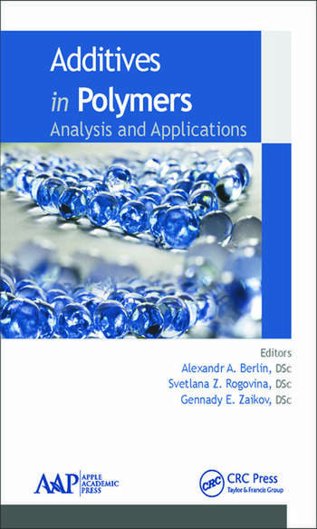 Additives in Polymers Analysis and Applications book cover