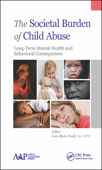 The Societal Burden of Child Abuse Long-Term Mental Health and Behavioral Consequences book cover