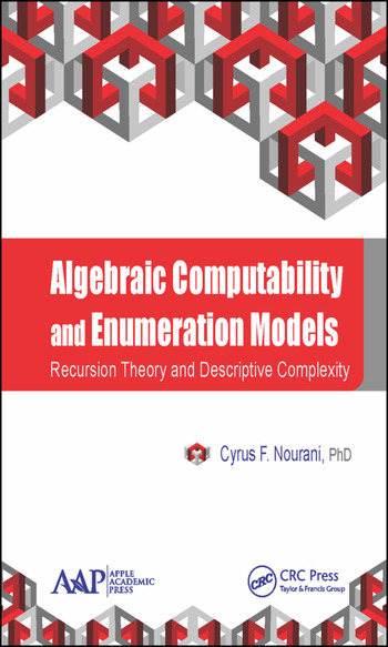 Algebraic Computability and Enumeration Models Recursion Theory and Descriptive Complexity book cover