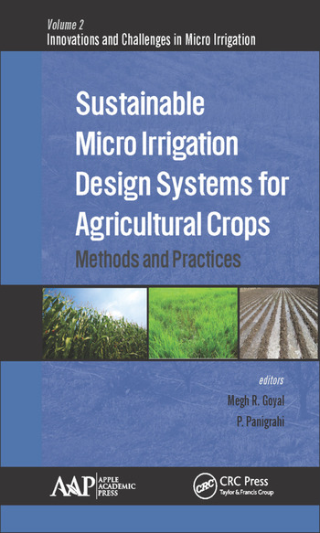 Sustainable Micro Irrigation Design Systems for Agricultural Crops Methods and Practices book cover