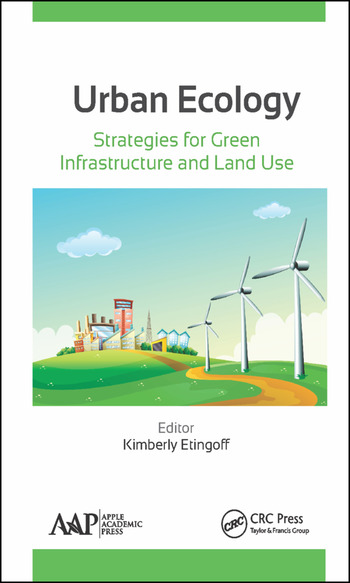 Urban Ecology Strategies for Green Infrastructure and Land Use book cover