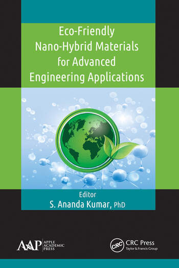 Eco-Friendly Nano-Hybrid Materials for Advanced Engineering Applications book cover