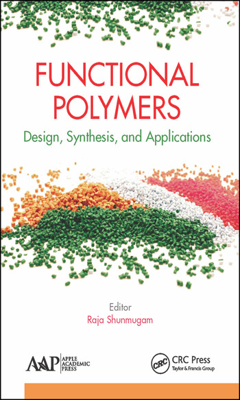 Functional Polymers Design, Synthesis, and Applications book cover