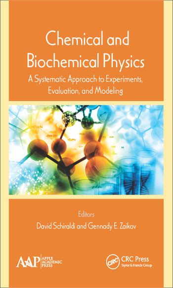 Chemical and Biochemical Physics A Systematic Approach to Experiments, Evaluation, and Modeling book cover