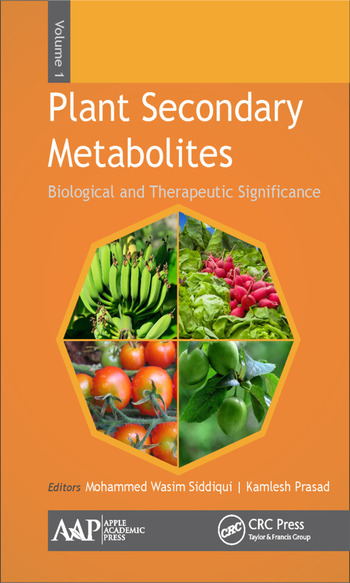 Plant Secondary Metabolites, Volume One Biological and Therapeutic Significance book cover