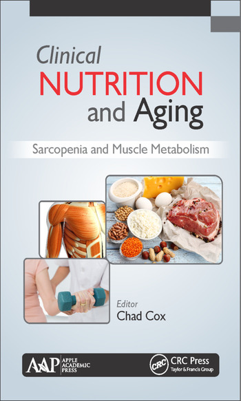 Clinical Nutrition and Aging Sarcopenia and Muscle Metabolism book cover