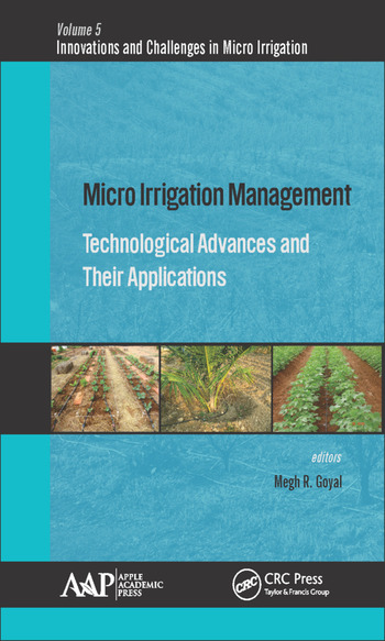 Micro Irrigation Management Technological Advances and Their Applications book cover