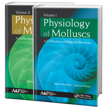 Physiology of Molluscs A Collection of Selected Reviews, Two-Volume Set book cover