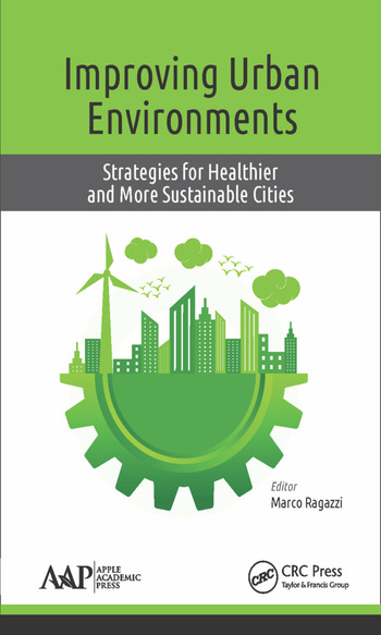 Improving Urban Environments Strategies for Healthier and More Sustainable Cities book cover