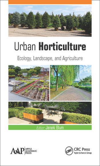 Urban Horticulture Ecology, Landscape, and Agriculture book cover