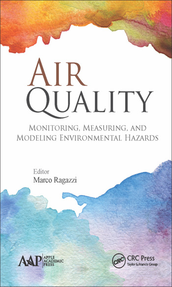 Air Quality Monitoring, Measuring, and Modeling Environmental Hazards book cover