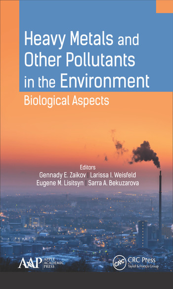 Heavy Metals and Other Pollutants in the Environment Biological Aspects book cover